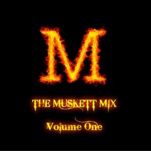 The Muskett mix Volume One