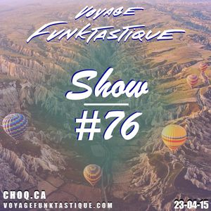 Voyage Funktastique Show #76 23/04/15