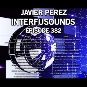 Javier Pérez - Interfusounds Episode 382 (January 07 2018)