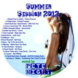 Pete Night - Summer Session 2012.