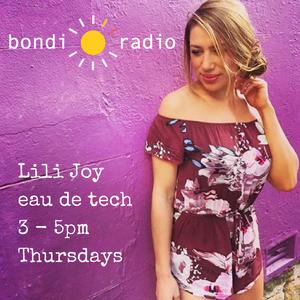 Eau de tech with Lili Joy ep. 2 //14.09.17//
