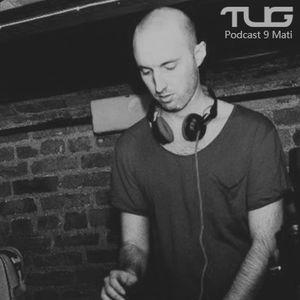 Mati // TUG Records Podcast No.9
