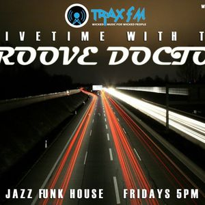 The Drive Time Show With The Groove Doctor