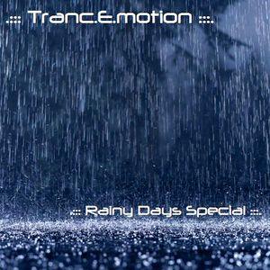 .::: Tranc.E.motion :::.::: Rainy Days Special :::.
