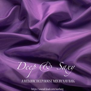 Deep & Saxy (Melodic Deep House Mix By NavBaig)