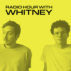 Radio Hour with Whitney