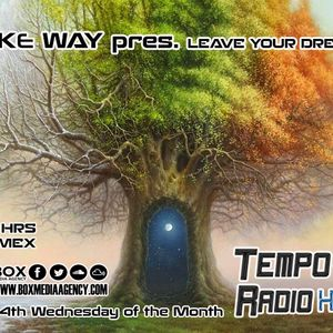 Mike Way Pres. Leave Your Dreams 043 [28-09-2016]