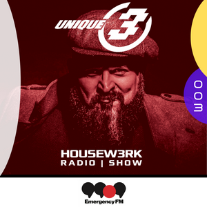 003 | HOUSEW3RK with Unique 3