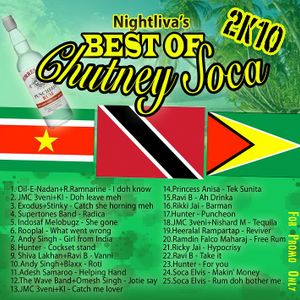 Nightliva's Best Of ChutneySoca 2k10