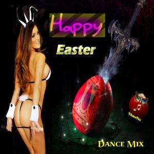 HAPPY EASTER (TAmaTto 2016 DANCE Mix)