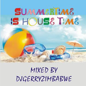 Summer Time is House time