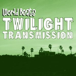 Twilight Transmission #4