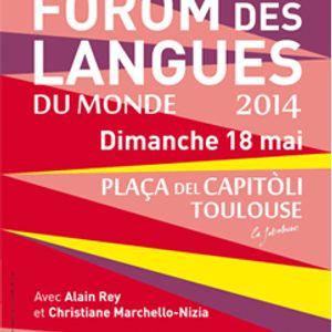 Forom des langues du Monde 2014 - Diffusion du 26/05/14 - Toutlangues