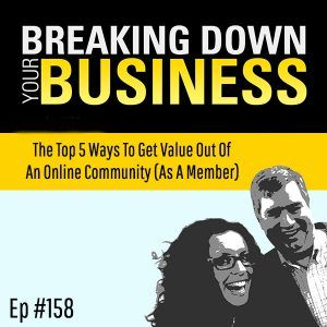 The Top 5 Ways To Get Value Out Of An Online Community (As A Member) w/ Candice Caruso