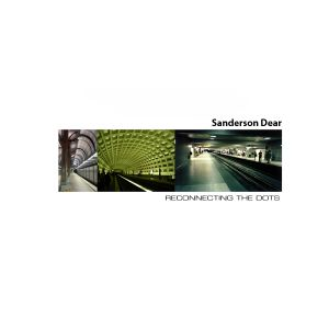 Sanderson Dear - Reconnecting The Dots