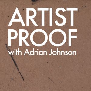 Artist Proof: Episode 1 - Anthony Piper