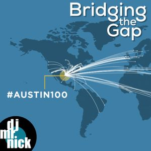 Bridging the Gap~March 15th, 2019: NPR's Austin 100 (Part 2)