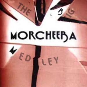 The Big Medley: Morcheeba