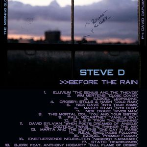 Steve D - Before The Rain Vol. 01 (December 2008)