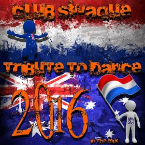 Club Swaque Tribute to Dance 2016