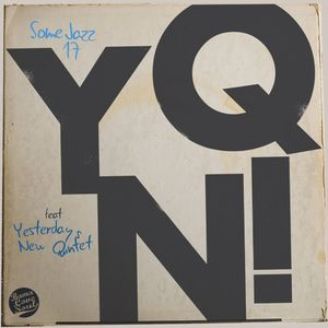 BLS Presents Some Jazz 17: YNQ!
