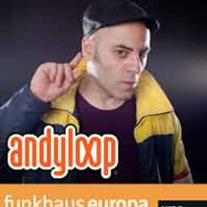 Interview & session of DJ ANDYLOOP in RADIO FUNKHAUS EUROPA GERMANY, 14.04.2012