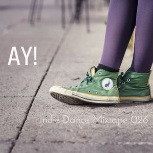 Indie Dance Tape #026