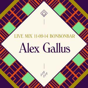 LIVE MIX 11-09-14 BONBONBAR Alex Gallus