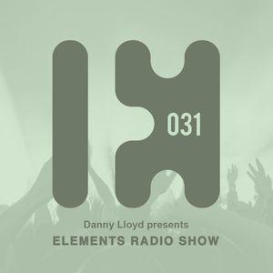 Danny Lloyd - Elements Radio Show 031