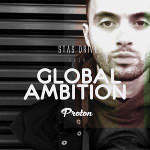 Stas Drive - Global Ambition 007 (18 July 2017)