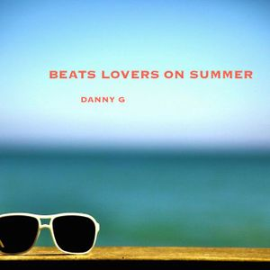 Beats Lovers On Summer 1