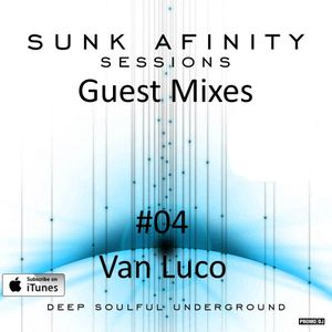 Sunk Afinity Sessions Guest Mixes #04 Van Luco