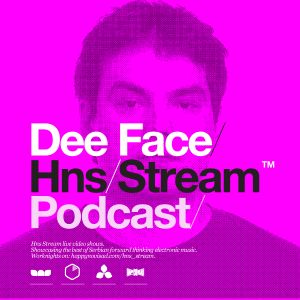 HNS Stream Show Off - Dee Face