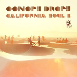 Oonops Drops - California Soul 2