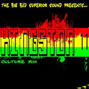 The Big Bad Superior Presents... KINGSTON 11 Culture Mix