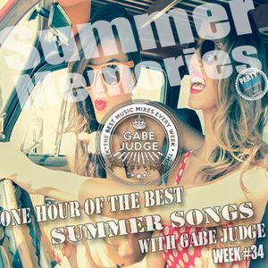 Summer memories 2014 One hour of the best summer songs with Gabe Judge