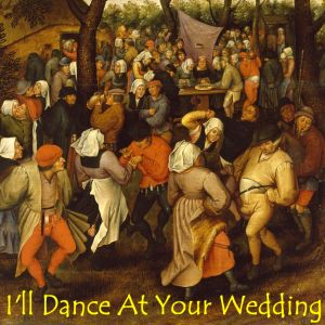 Chucky T's In Love (Vol 10): I'll Dance At Your Wedding