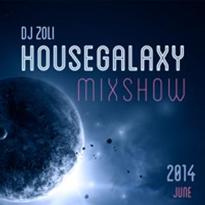 Dj Zoli - HouseGalaxy MixshoW 2014.06.12.
