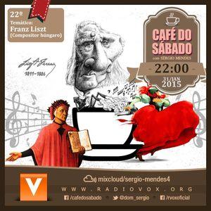 Café do Sábado 22 - Franz Liszt