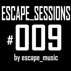 Escape_sessions #009