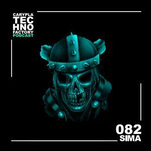 Carypla Techno Factory Podcast #082 mixed by Sima
