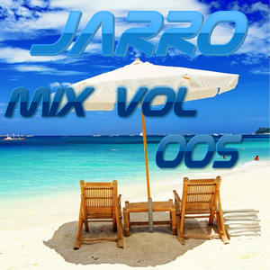 JARRO | Mix Vol. 005