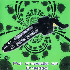Diggabeatz - Put D'needle on D'rekkid - Feb 2000