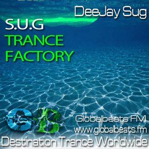S.U.G Pres. Trance Factory @ GlobalBeatsFM
