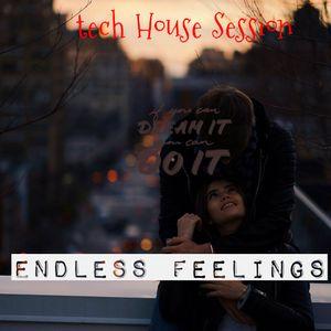 Tech House Session - Endless Feelings