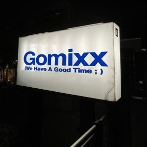 Gomixx(We Have A Good Time)