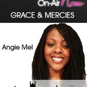Angie Mel Graces & Mercies 070314