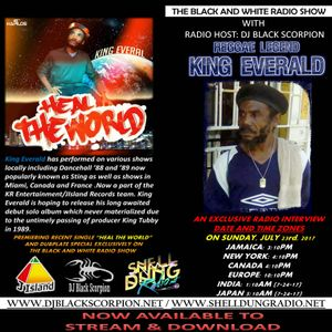 King Everald - Radio Interview on The Black and White Radio Show 7-23-17