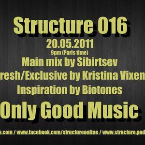 Structure Radio Show 016 (2Capitales Radio, Paris) fresh/exclusive by Kristina Vixen (20.05.2011)