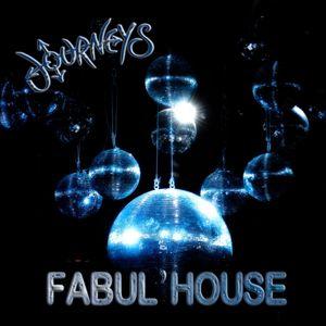 Journeys : Fabul'house